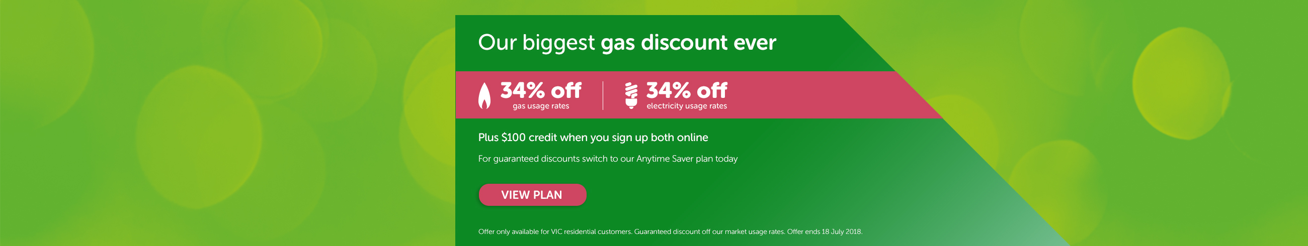 Our biggest gas discount ever - Plus $100 credit when you sign up both online