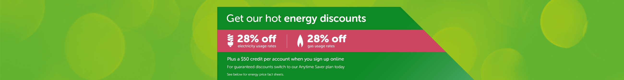 Get our hot energy discounts
